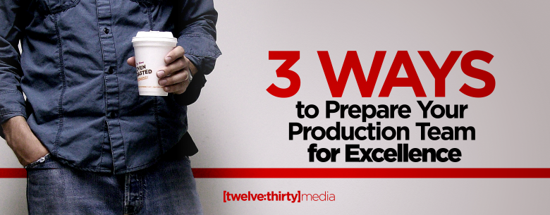 3 WAYS TO PREPARE YOUR TEAM FOR EXCELLENCE- In Page Image- 780x305