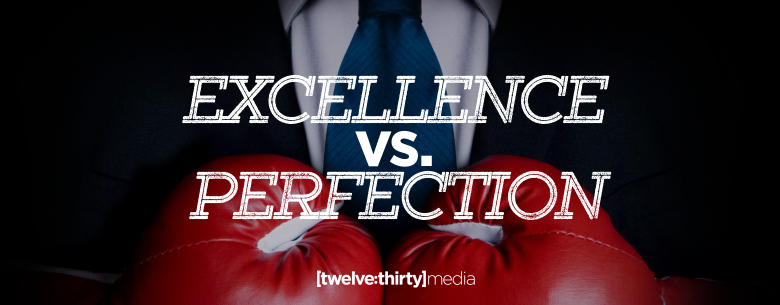 EXCELLENCE VS PERFECTION In Page Image