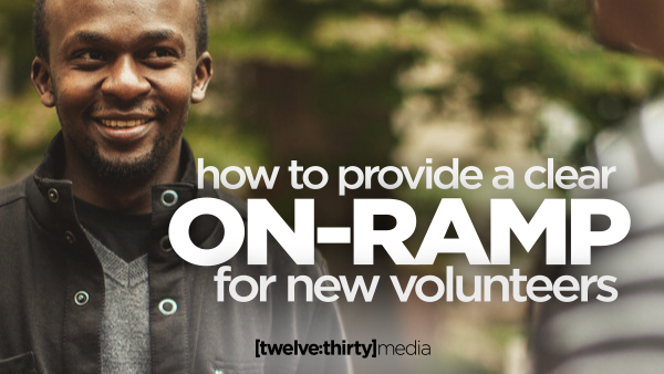 How to Provide a Clear On-Ramp for New Volunteers