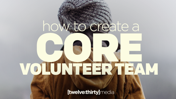 HOW TO CREATE A CORE TEAM Featured Image