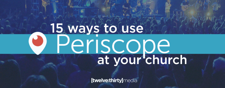15 WAYS TO USE PERISCOPE. In Page Image