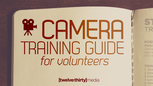 Camera Training Guide for Volunteers