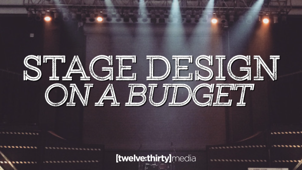 Stage Design on a Budget