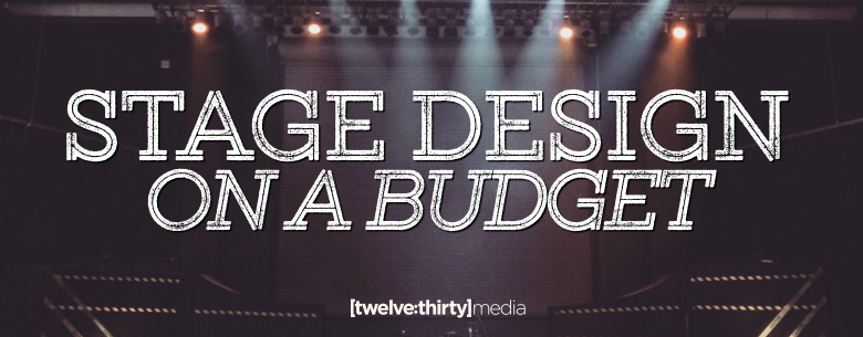 STAGE DESIGN ON A BUDGET. In Page Image