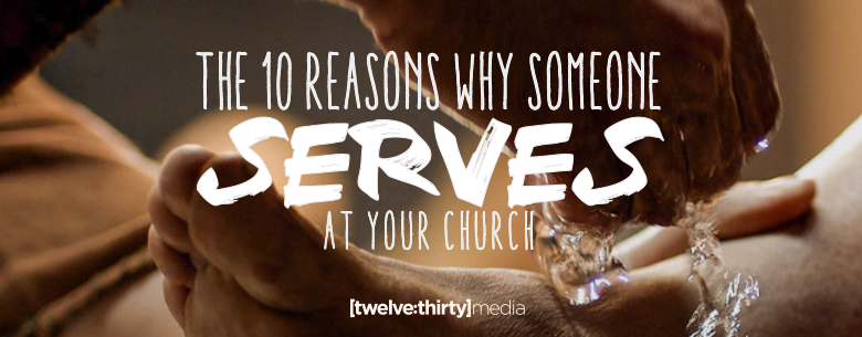 THE 10 REASONS SOMEONE SERVES. In Page Image