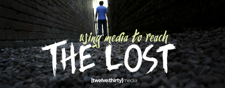 USING MEDIA TO REACH THE LOST. In Page Image