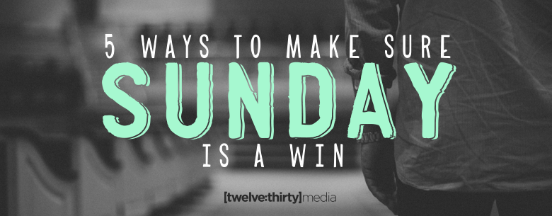 5 WAYS MAKE SUNDAY A WIN. In Page Image
