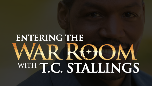 Entering the War Room with T.C. Stallings
