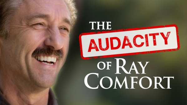 The Audacity of Ray Comfort