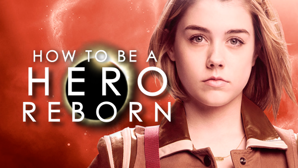 How to be a Hero Reborn