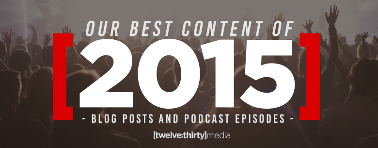 OUR_BEST_CONTENT_OF_2015. In Page Image - Blog Posts and Podcasts