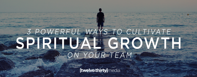 3 WAYS TO CULTIVATE SPIRITUAL GROWTH. In Page Image
