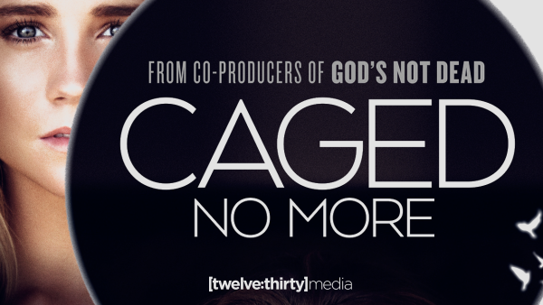 Caged No More: A Film Raising Awareness About Human Trafficking