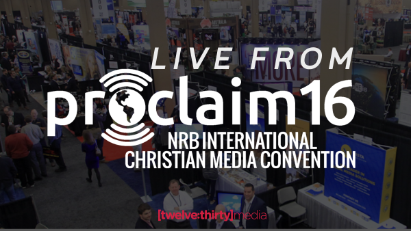 Live from NRB Proclaim 16