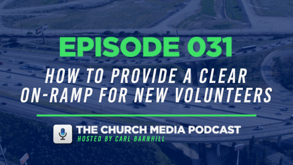 EPISODE 031: How to Provide a Clear On-Ramp for New Volunteers