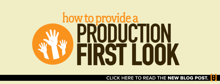 SLIDER_Blog_How to Provide a Production First Look