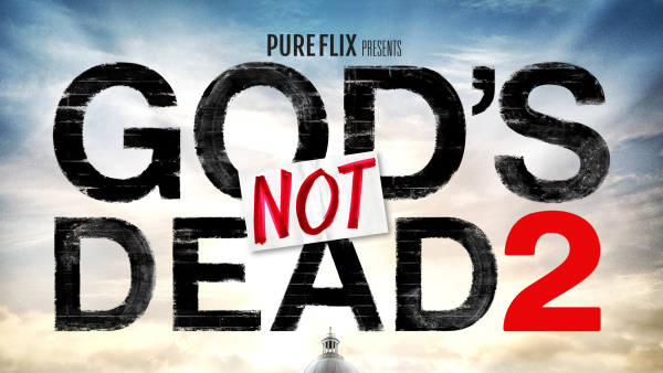 God's Not Dead 2: In Theaters Today
