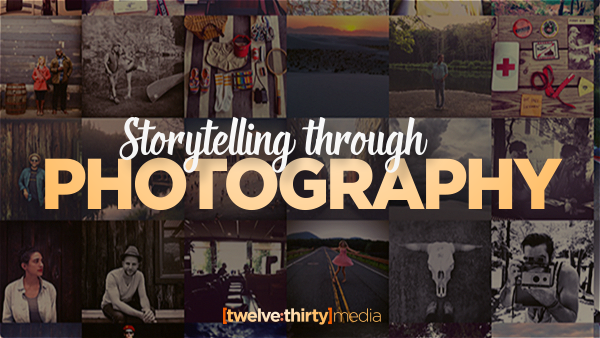 Storytelling through Photography