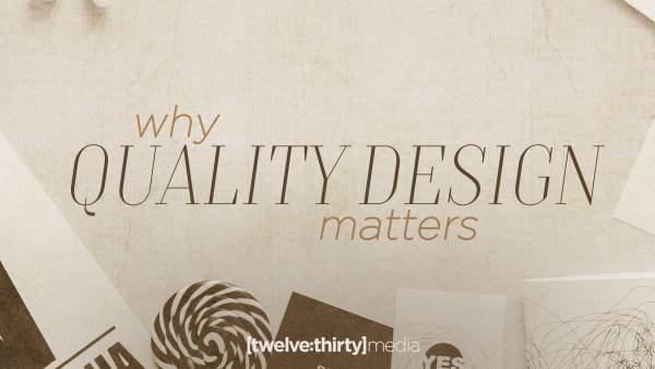 Why Quality Design Matters