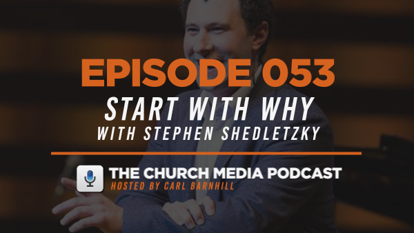 EPISODE 053: Start with Why with Stephen Shedletzky