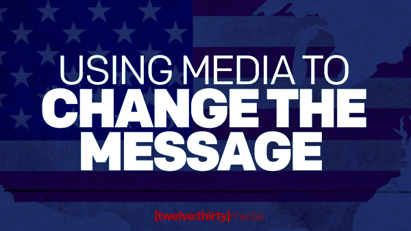 Using Media To Change The Message