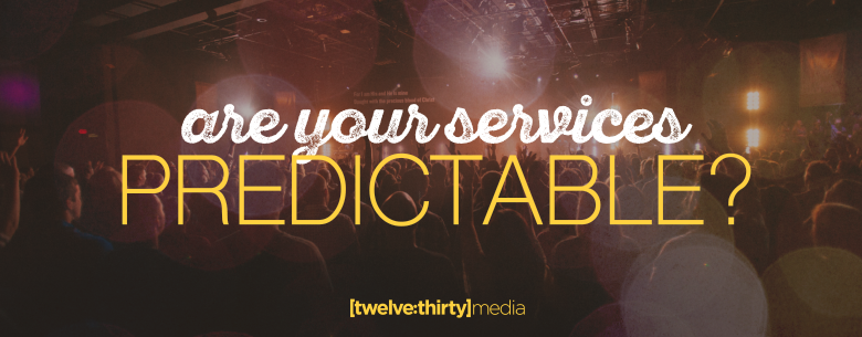 are you services predictable