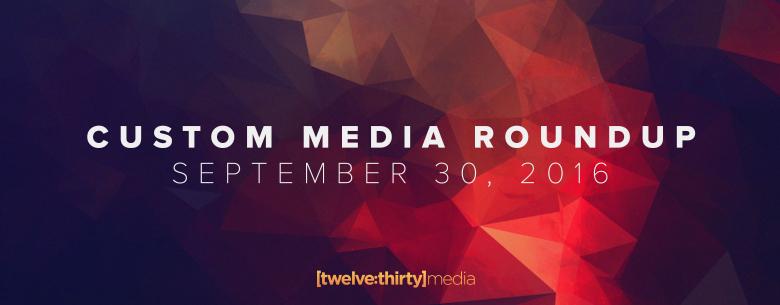 custom media round-up