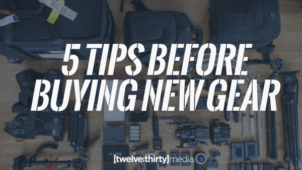 5 Tips Before Buying New Gear