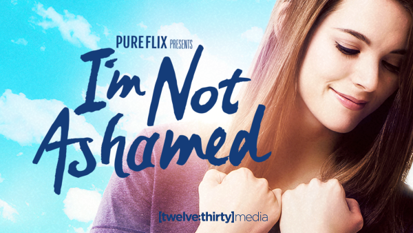 I'M NOT ASHAMED: In Theaters Today