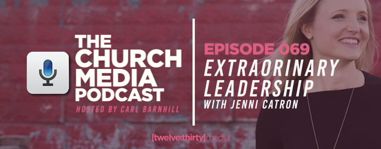 extraordinary leadership with Jenni Catron