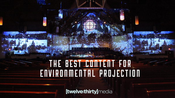 The Best Content for Environmental Projection