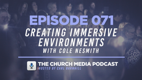 EPISODE 071: Creating Immersive Environments with Cole Nesmith