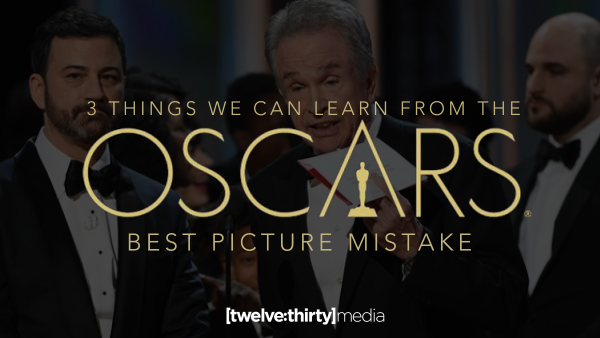 3 Things We Can Learn From the Oscars Best Picture Mistake