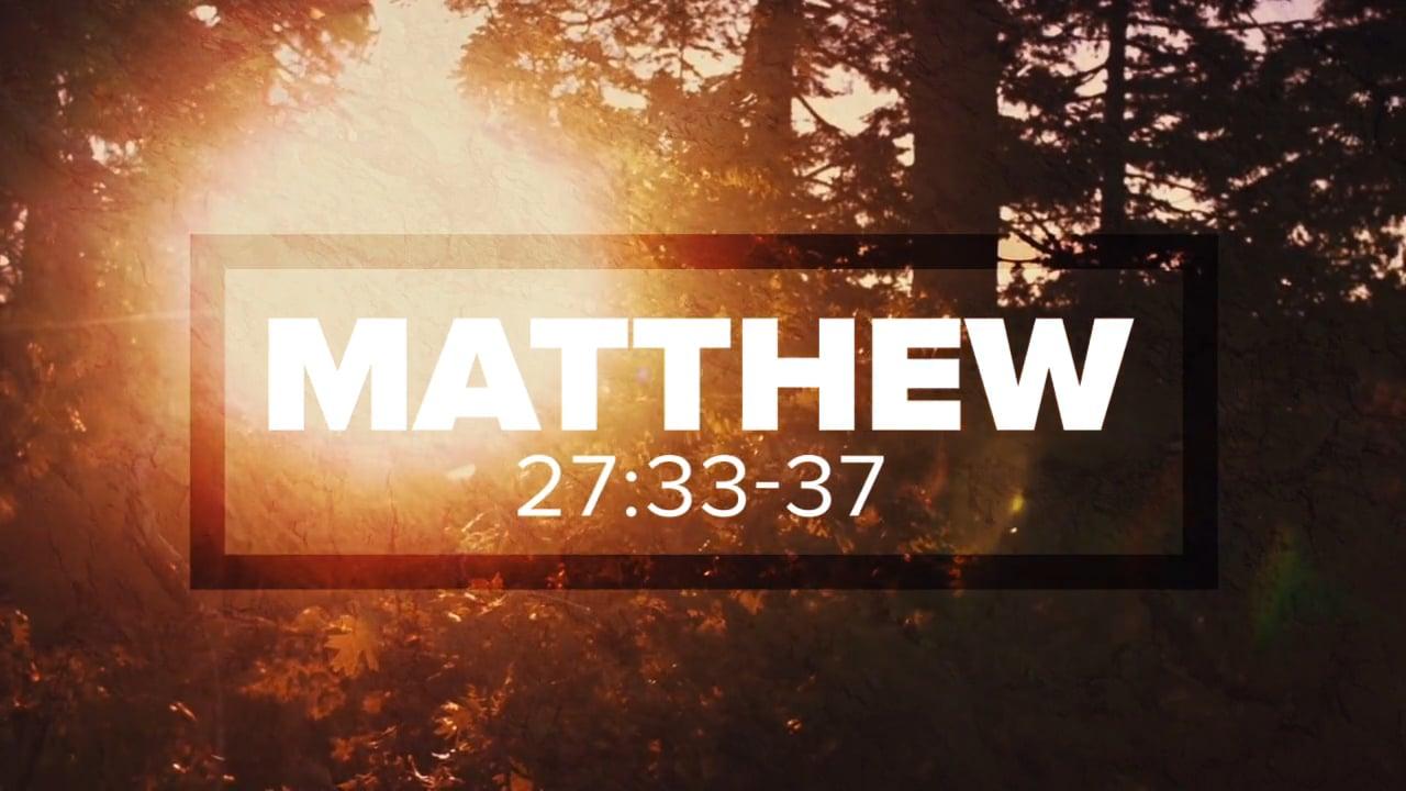 MATTHEW 27:33-37