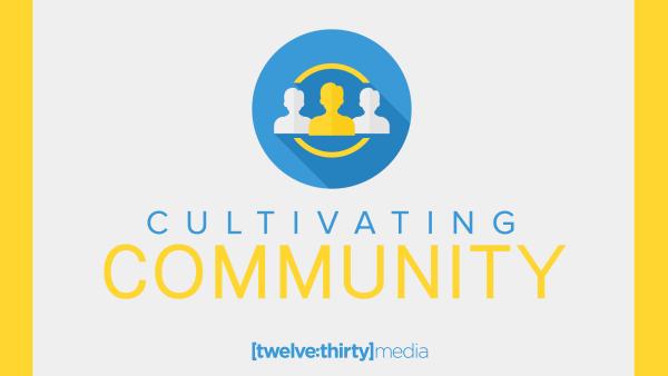 Cultivating Communities