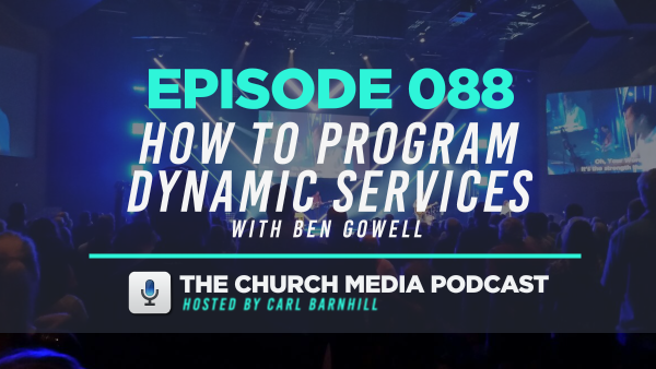 EPISODE 088: How to Program Dynamic Services with Ben Gowell