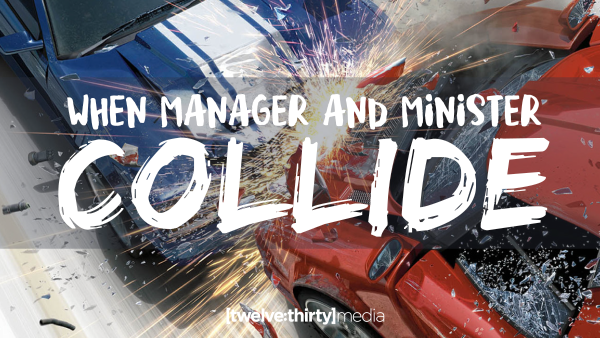 When Manager and Minister Collide