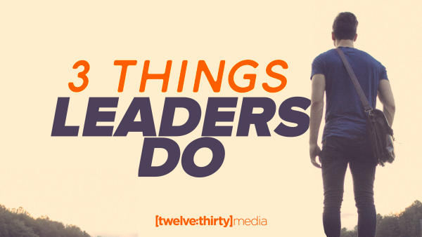 things leaders do
