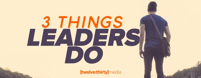 things leaders do