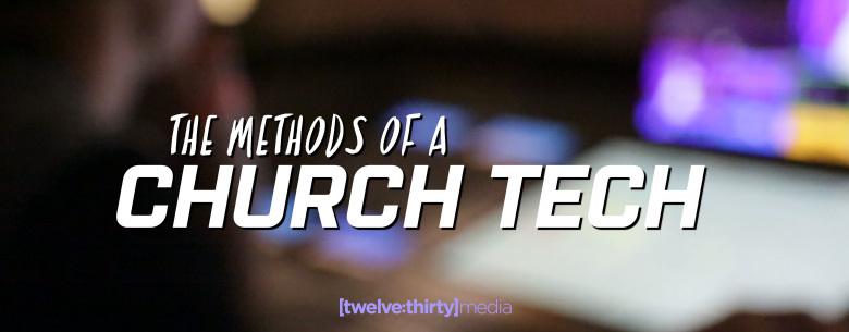 a church tech