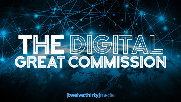 Digital Great Commission