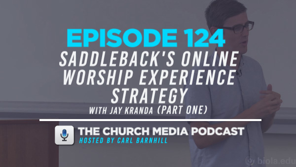 Saddleback's Online Worship Experience Strategy