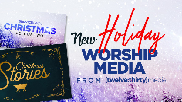 NEW Holiday Worship Media